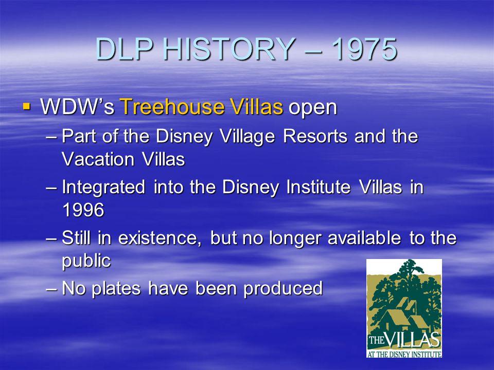 DLP HISTORY – 1975 WDW's Treehouse Villas open