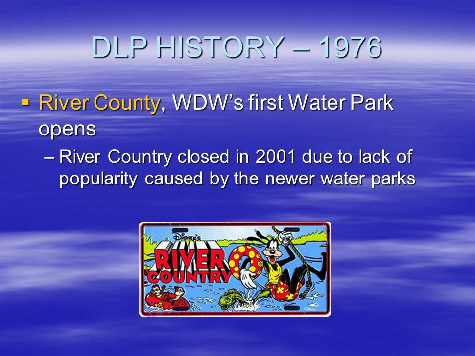 DLP HISTORY – 1976 River County, WDW's first Water Park opens