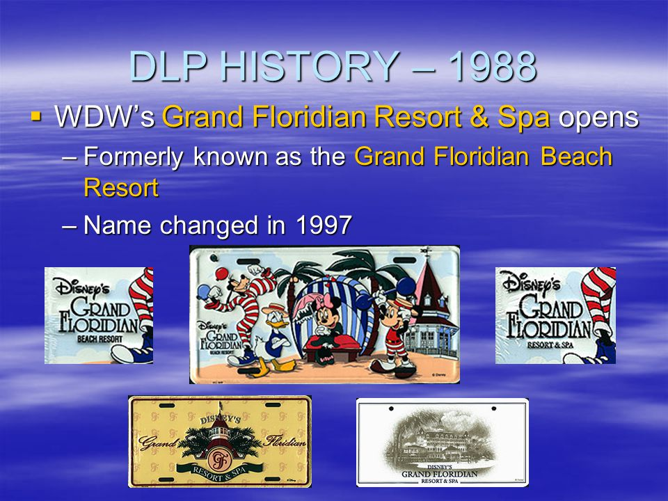 DLP HISTORY – 1988 WDW's Grand Floridian Resort & Spa opens