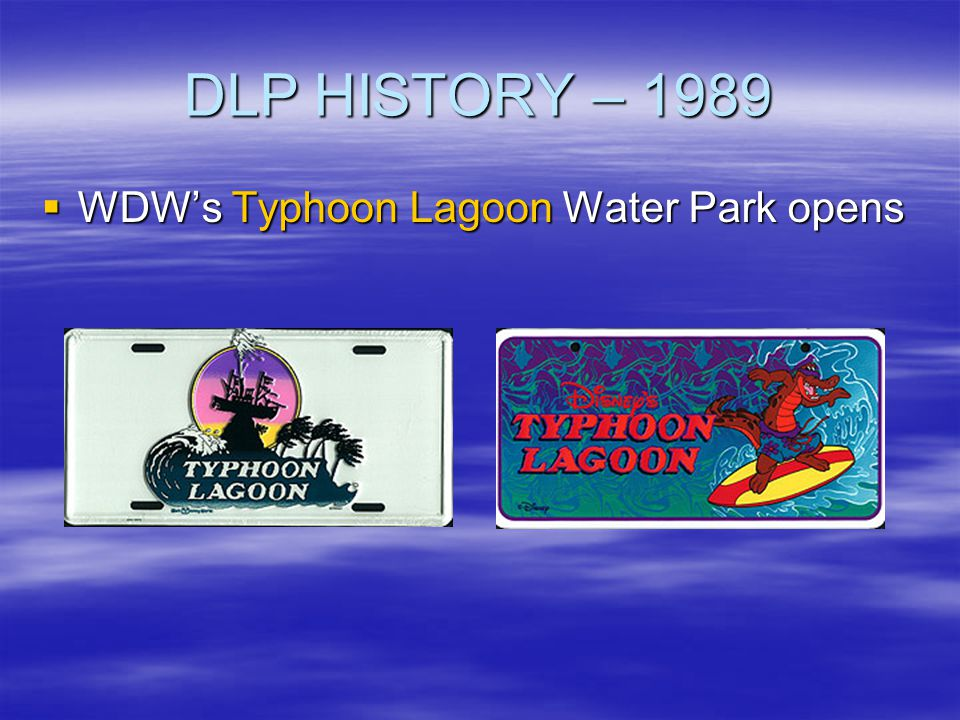 DLP HISTORY – 1989 WDW's Typhoon Lagoon Water Park opens