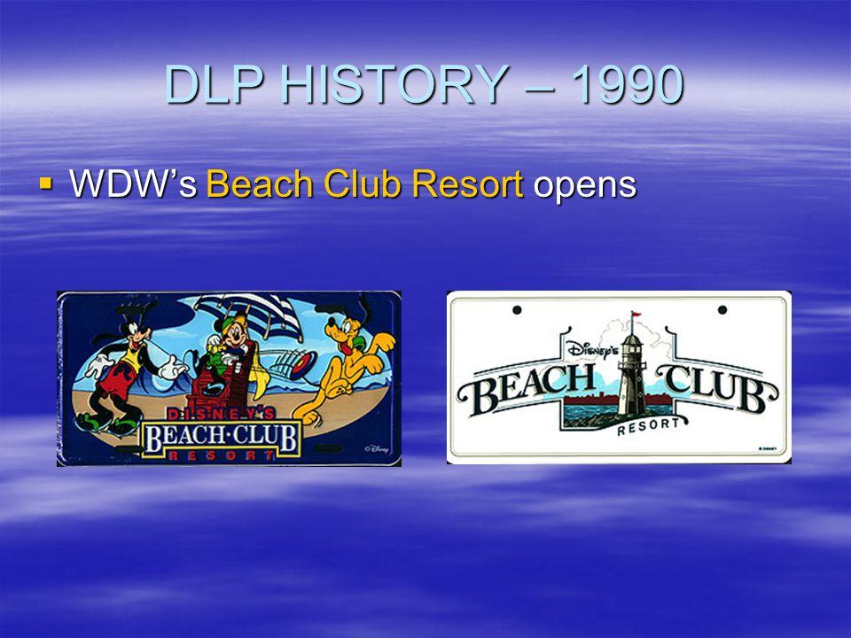 DLP HISTORY – 1990 WDW's Beach Club Resort opens