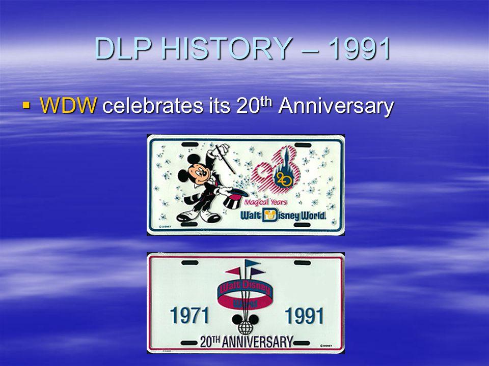 DLP HISTORY – 1991 WDW celebrates its 20th Anniversary