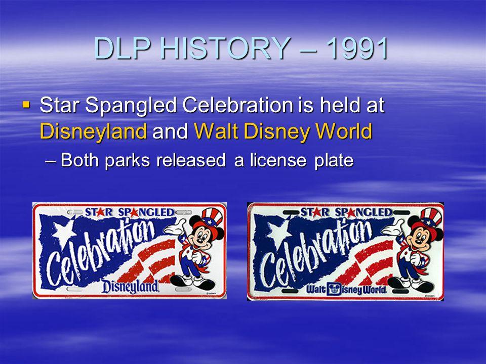 DLP HISTORY – 1991 Star Spangled Celebration is held at Disneyland and Walt Disney World.