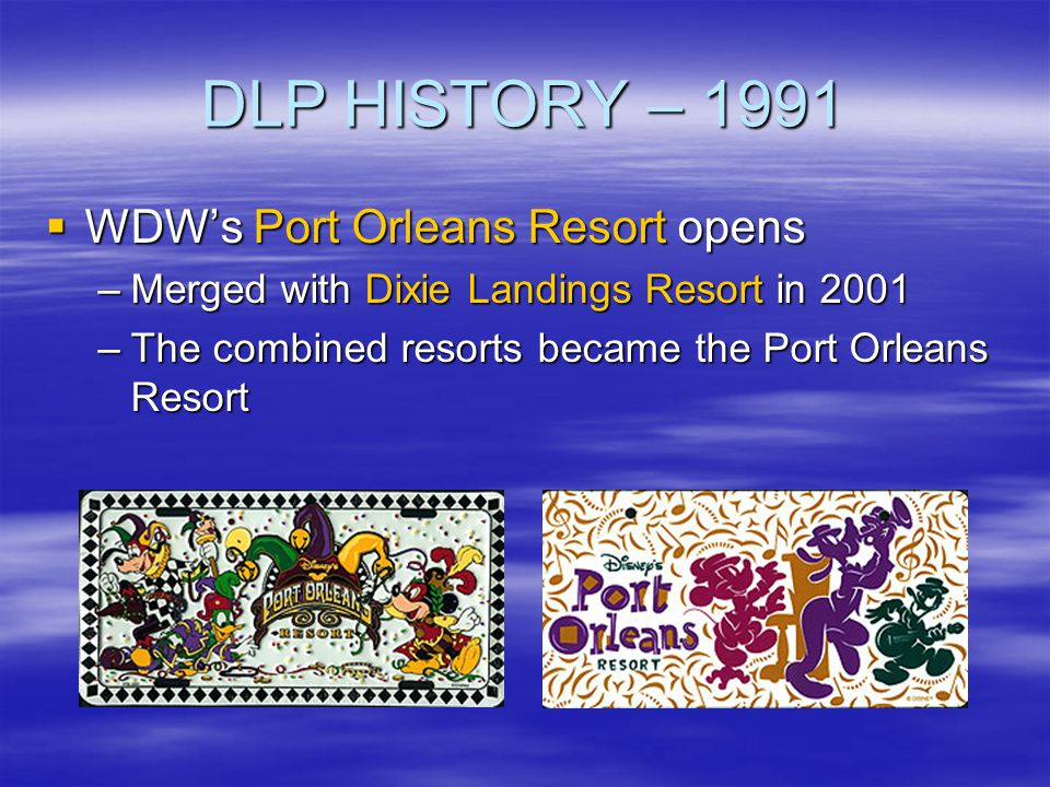 DLP HISTORY – 1991 WDW's Port Orleans Resort opens