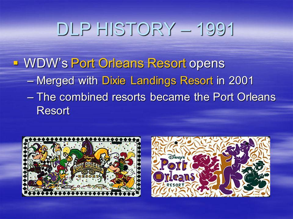 DLP HISTORY – 1991 WDW's Port Orleans Resort opens
