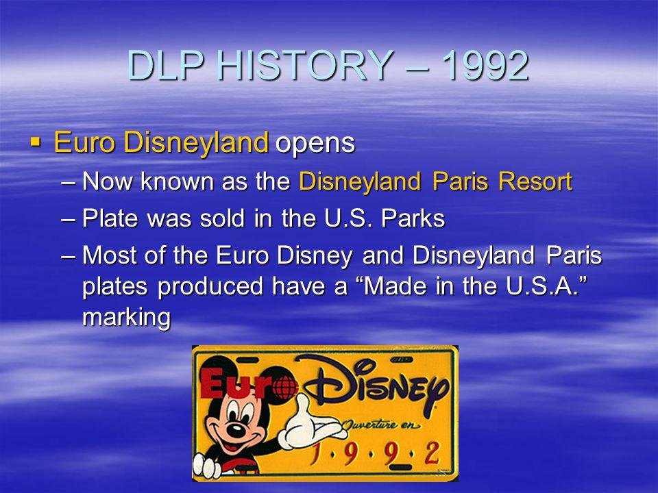 DLP HISTORY – 1992 Euro Disneyland opens