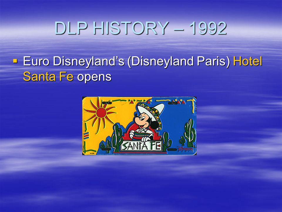 DLP HISTORY – 1992 Euro Disneyland's (Disneyland Paris) Hotel Santa Fe opens