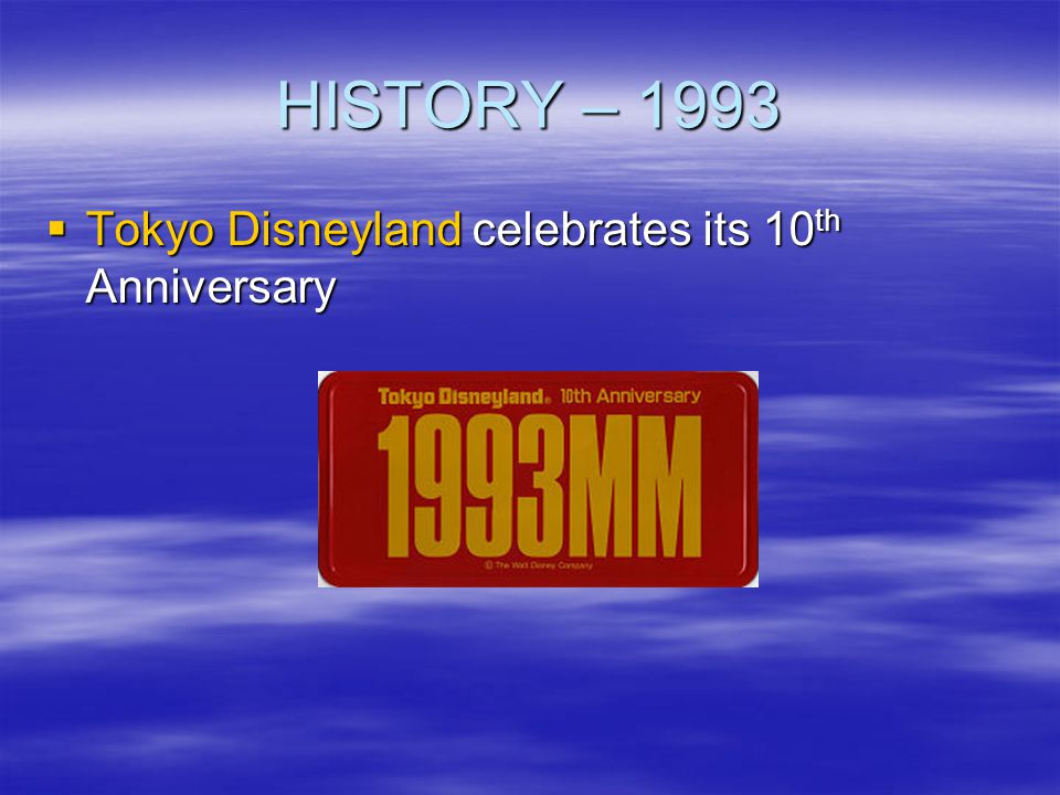 HISTORY – 1993 Tokyo Disneyland celebrates its 10th Anniversary