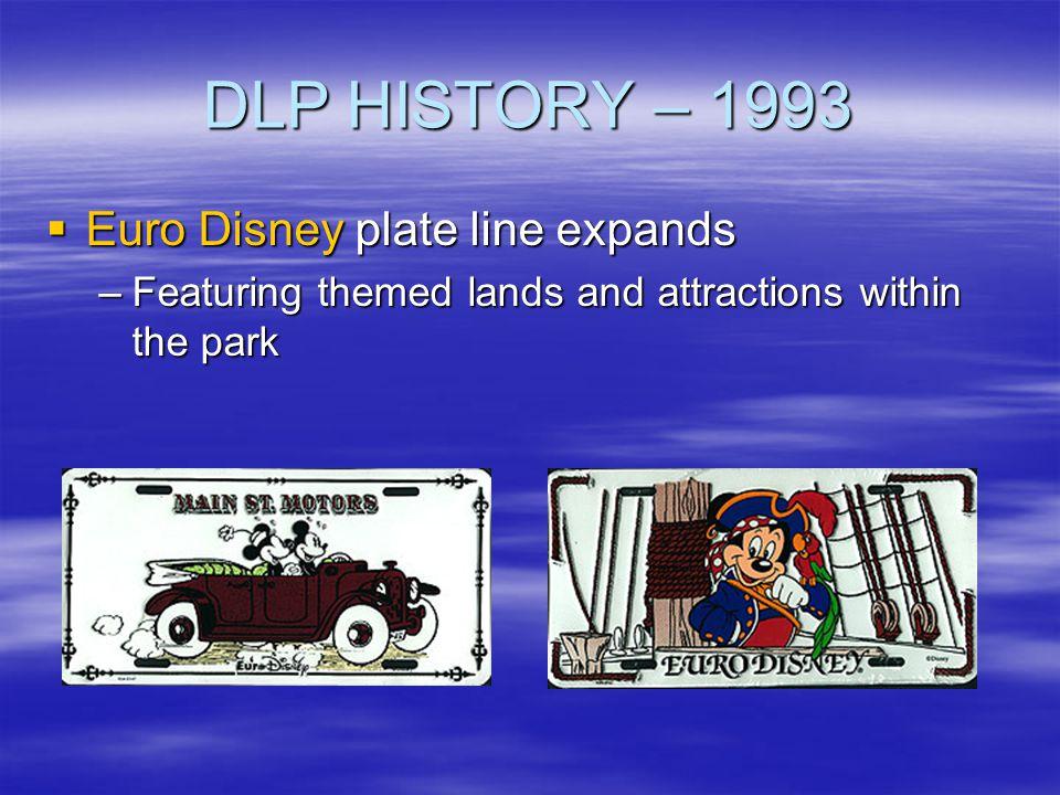 DLP HISTORY – 1993 Euro Disney plate line expands