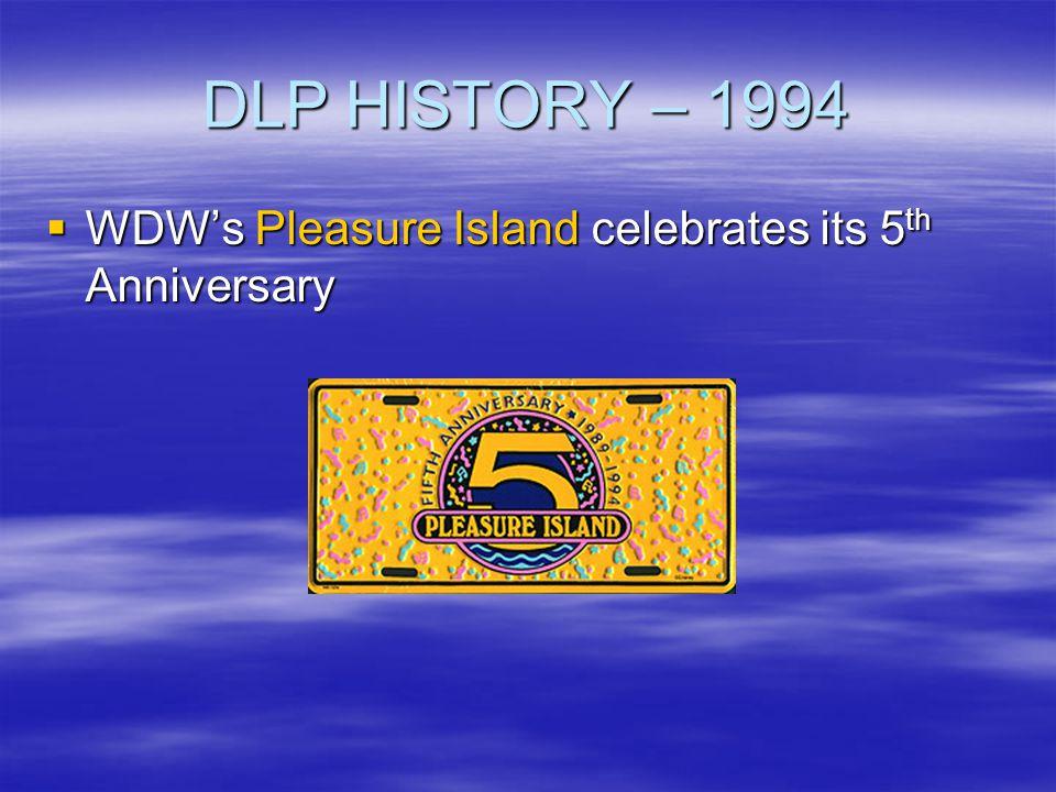 DLP HISTORY – 1994 WDW's Pleasure Island celebrates its 5th Anniversary