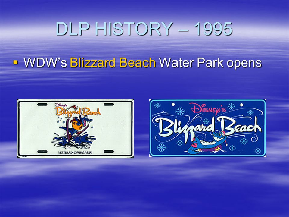 DLP HISTORY – 1995 WDW's Blizzard Beach Water Park opens