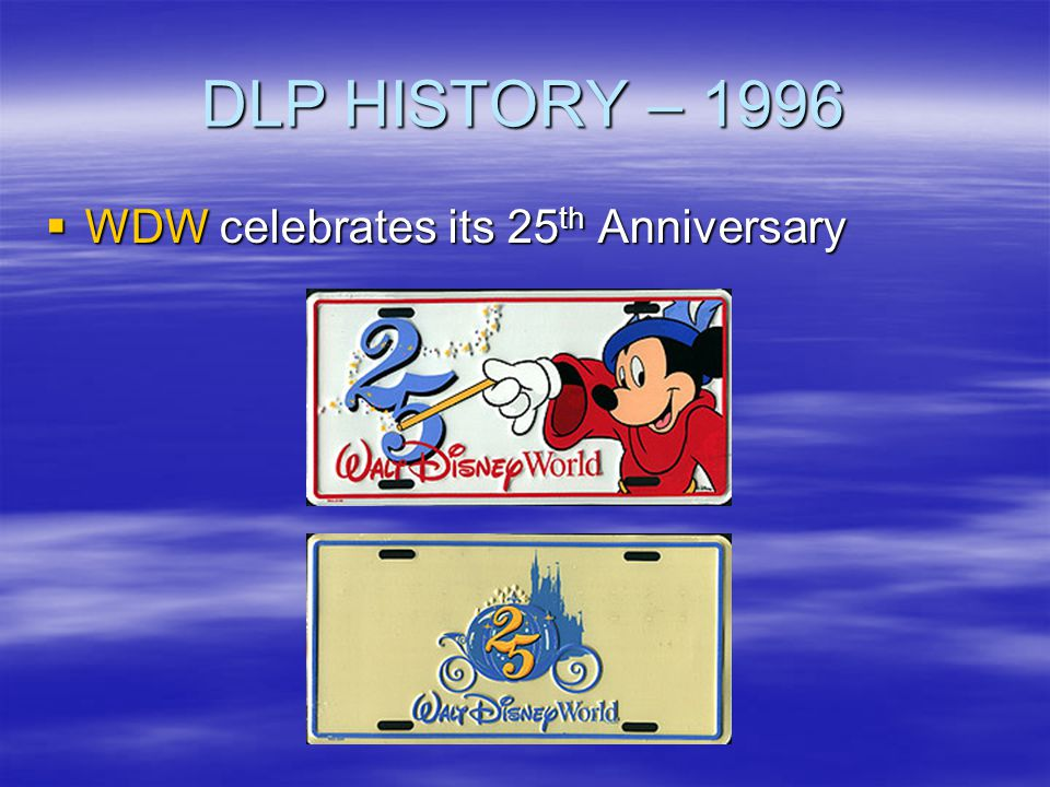 DLP HISTORY – 1996 WDW celebrates its 25th Anniversary