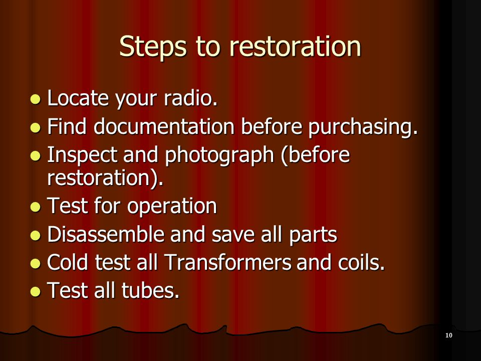 Steps to restoration Locate your radio.