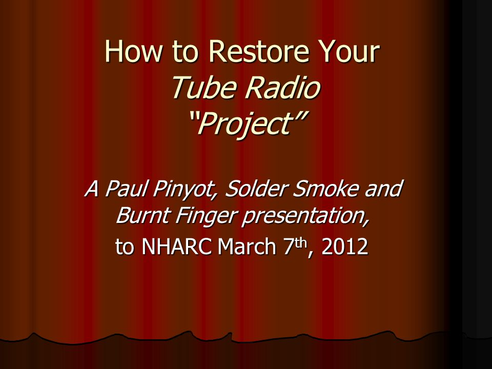 How to Restore Your Tube Radio Project