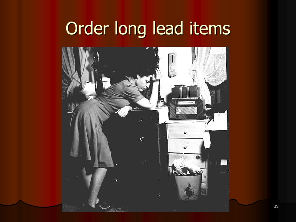 Order long lead items