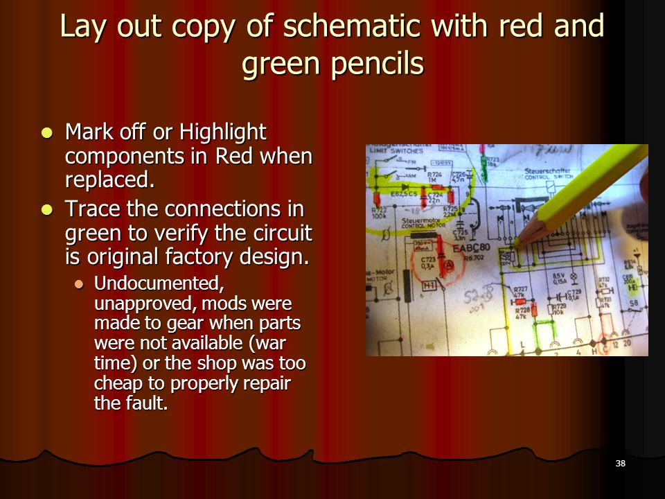 Lay out copy of schematic with red and green pencils