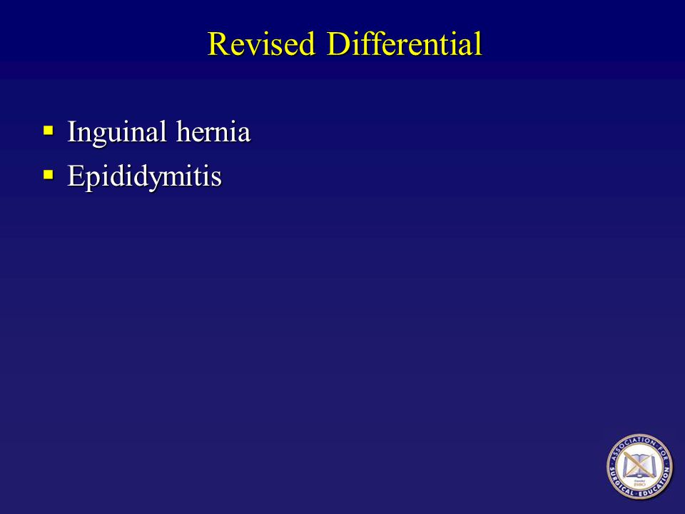 Revised Differential Inguinal hernia Epididymitis