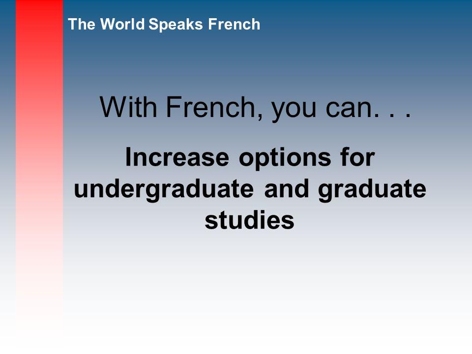 Increase options for undergraduate and graduate studies