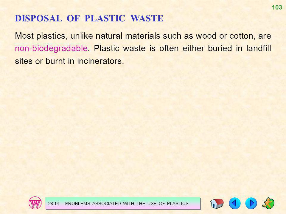 DISPOSAL OF PLASTIC WASTE
