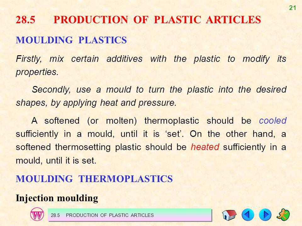 28.5 PRODUCTION OF PLASTIC ARTICLES