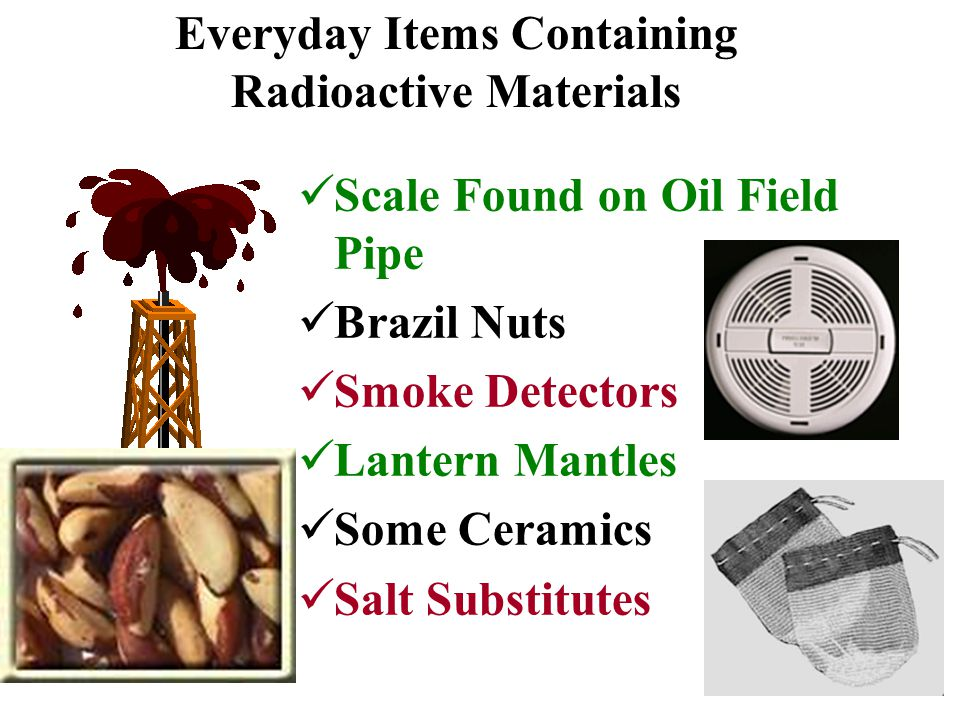 Everyday Items Containing Radioactive Materials