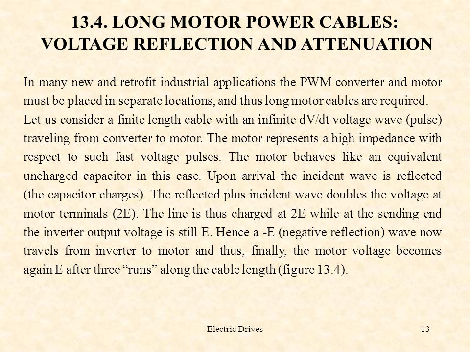 13.4. LONG MOTOR POWER CABLES: VOLTAGE REFLECTION AND ATTENUATION