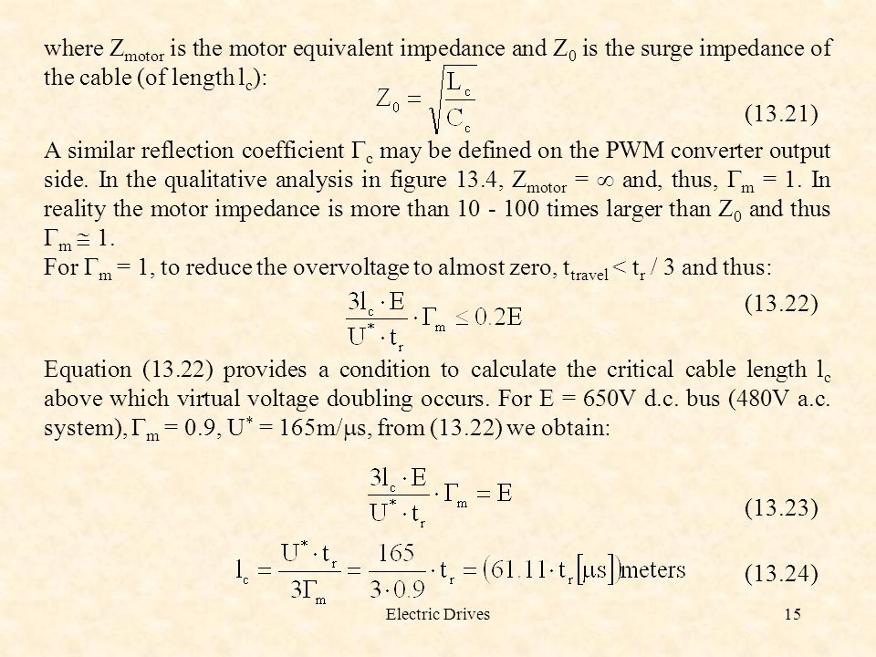 where Zmotor is the motor equivalent impedance and Z0 is the surge impedance of the cable (of length lc):