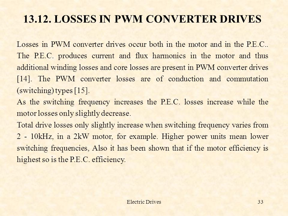 13.12. LOSSES IN PWM CONVERTER DRIVES
