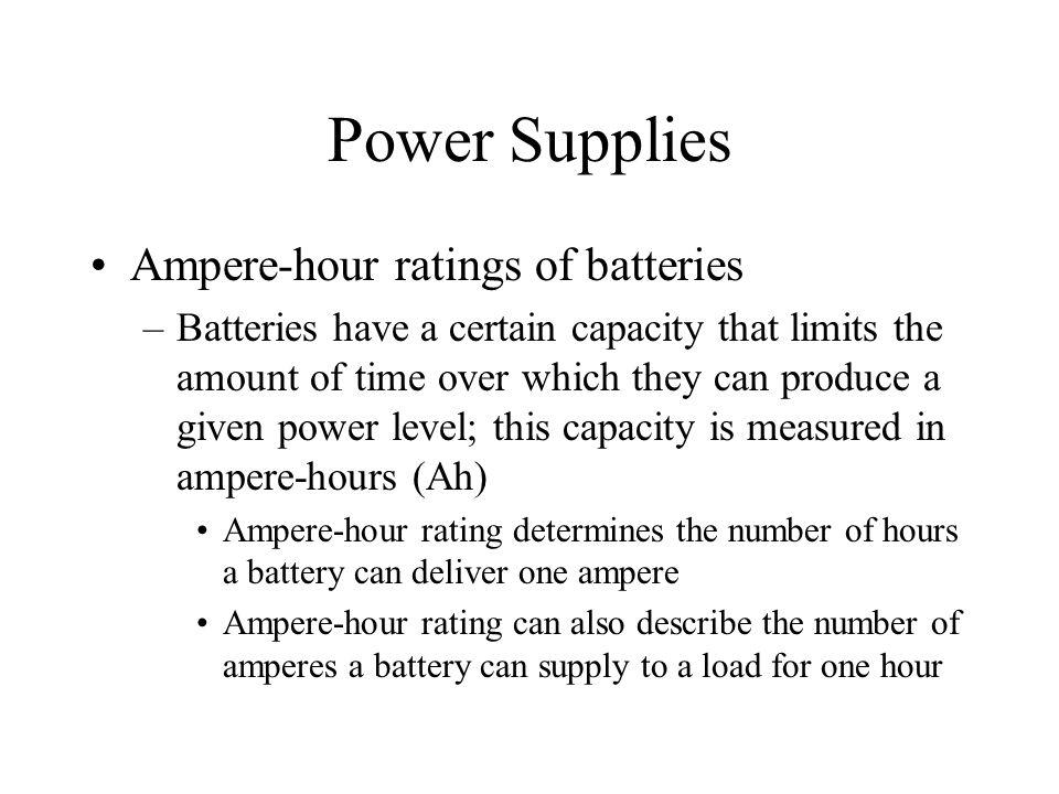 Power Supplies Ampere-hour ratings of batteries