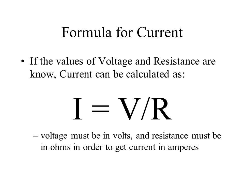 I = V/R Formula for Current