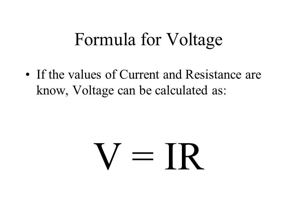 V = IR Formula for Voltage