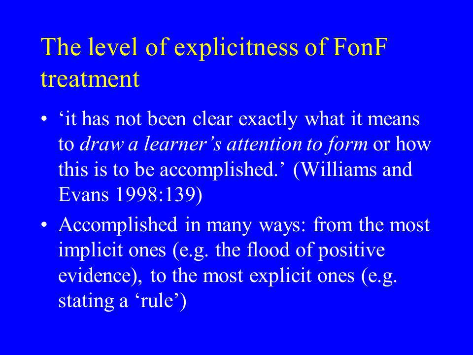 The level of explicitness of FonF treatment