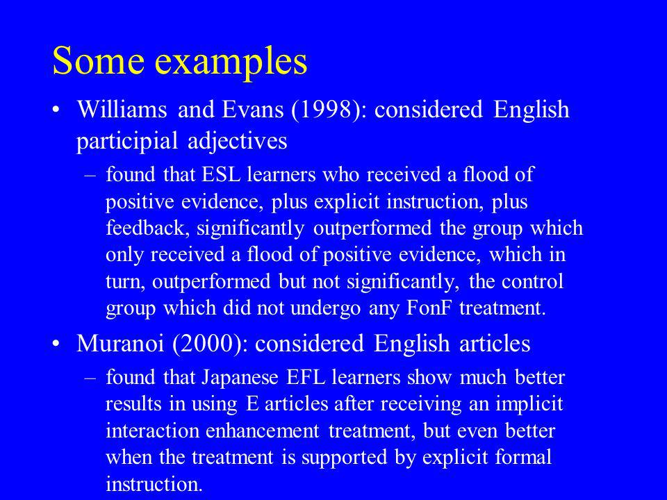 Some examples Williams and Evans (1998): considered English participial adjectives.