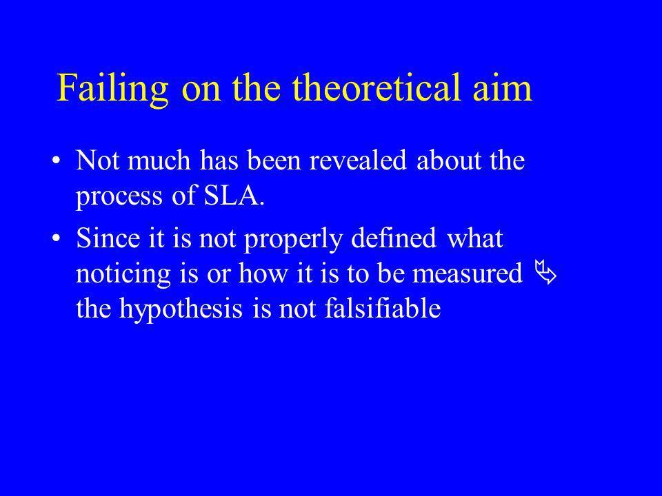 Failing on the theoretical aim