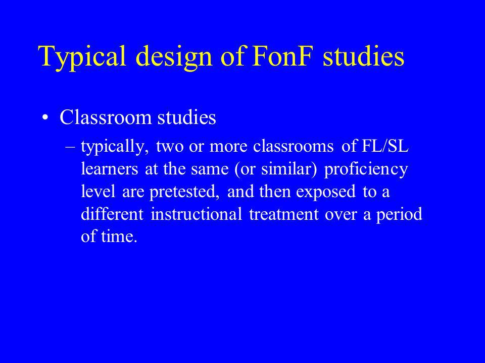 Typical design of FonF studies