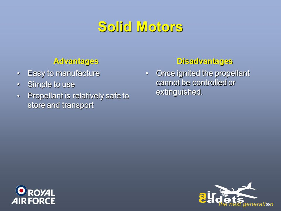 Solid Motors Advantages Disadvantages Easy to manufacture