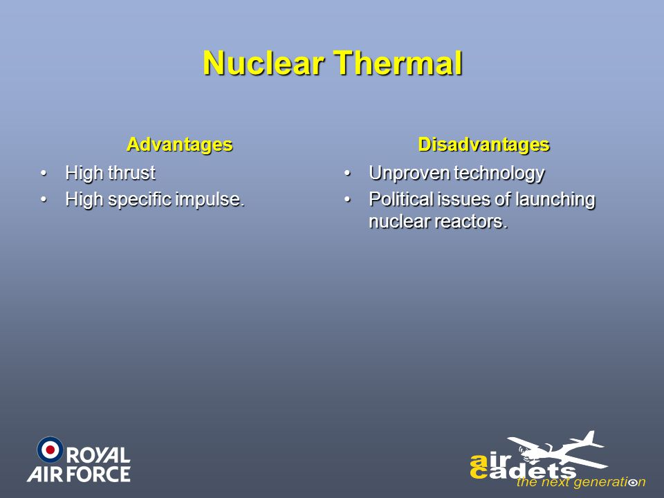 Nuclear Thermal Advantages Disadvantages High thrust
