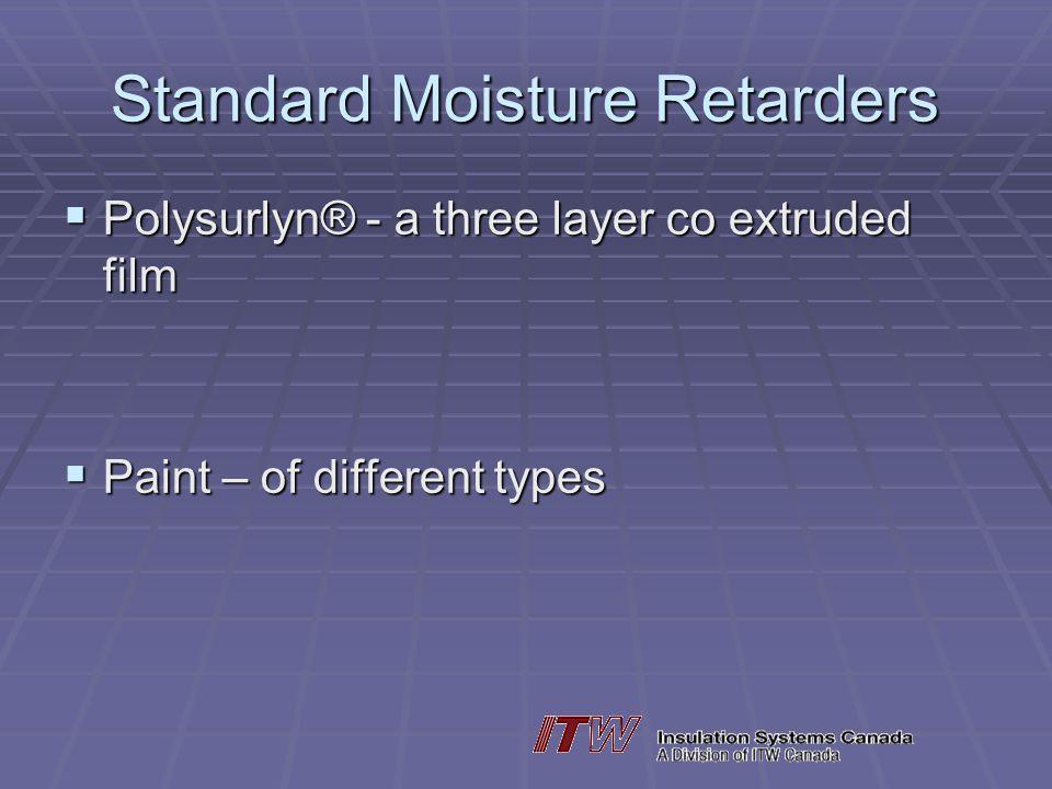 Standard Moisture Retarders
