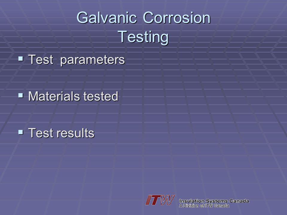 Galvanic Corrosion Testing