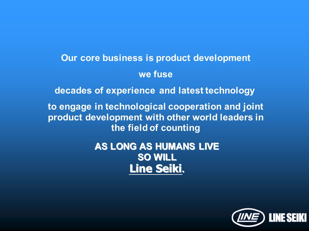 Our core business is product development