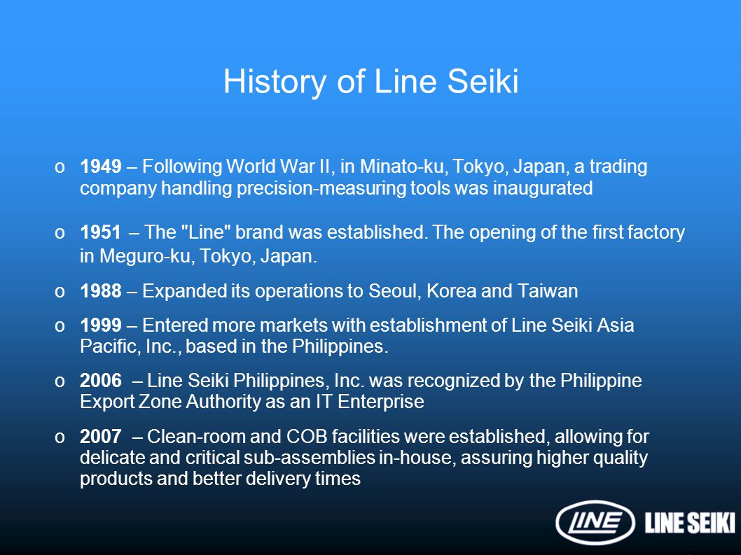 History of Line Seiki