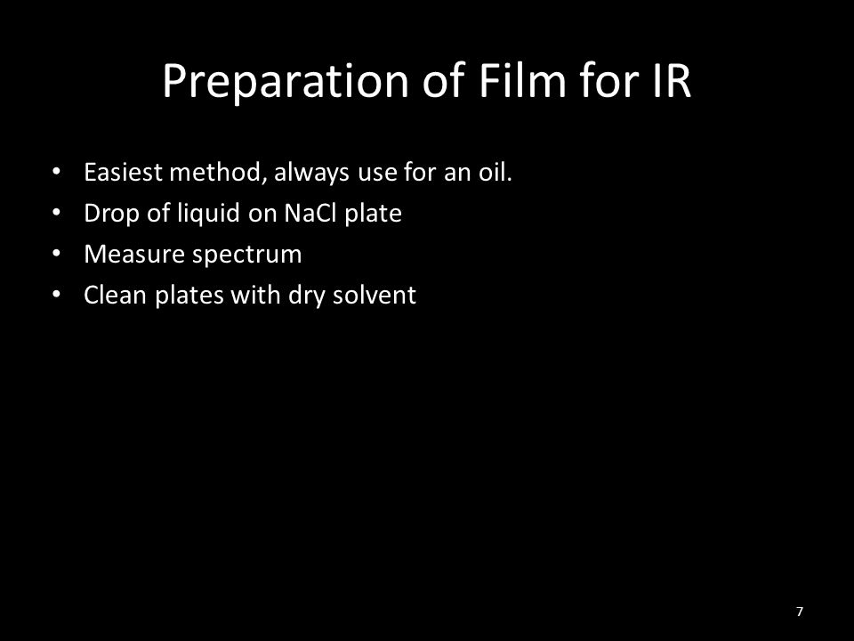 Preparation of Film for IR
