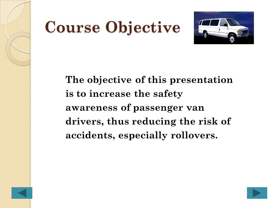 Course Objective The objective of this presentation