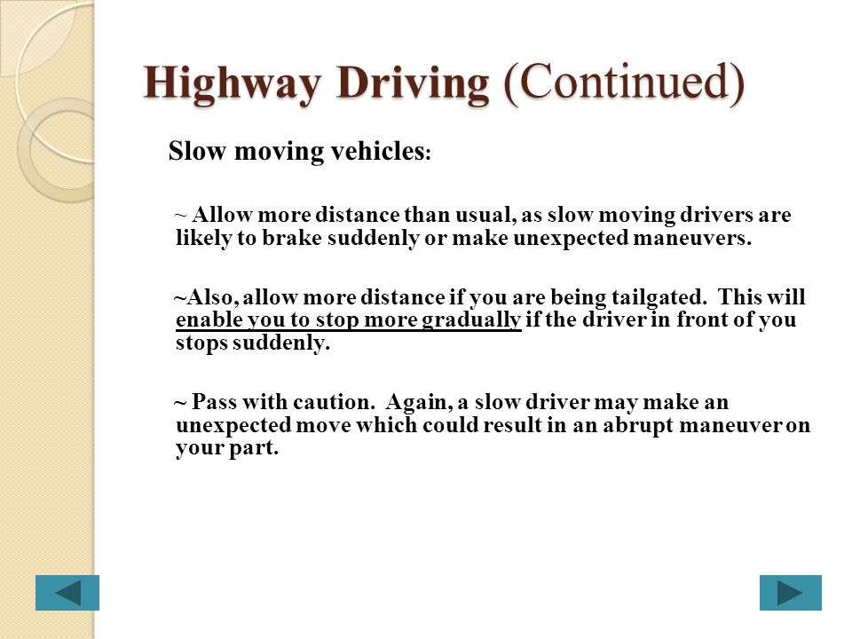 Highway Driving (Continued)