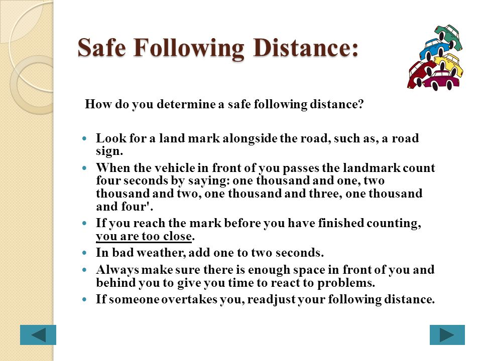 Safe Following Distance: