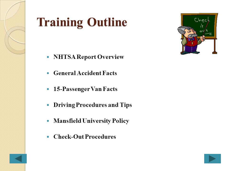 Training Outline NHTSA Report Overview General Accident Facts