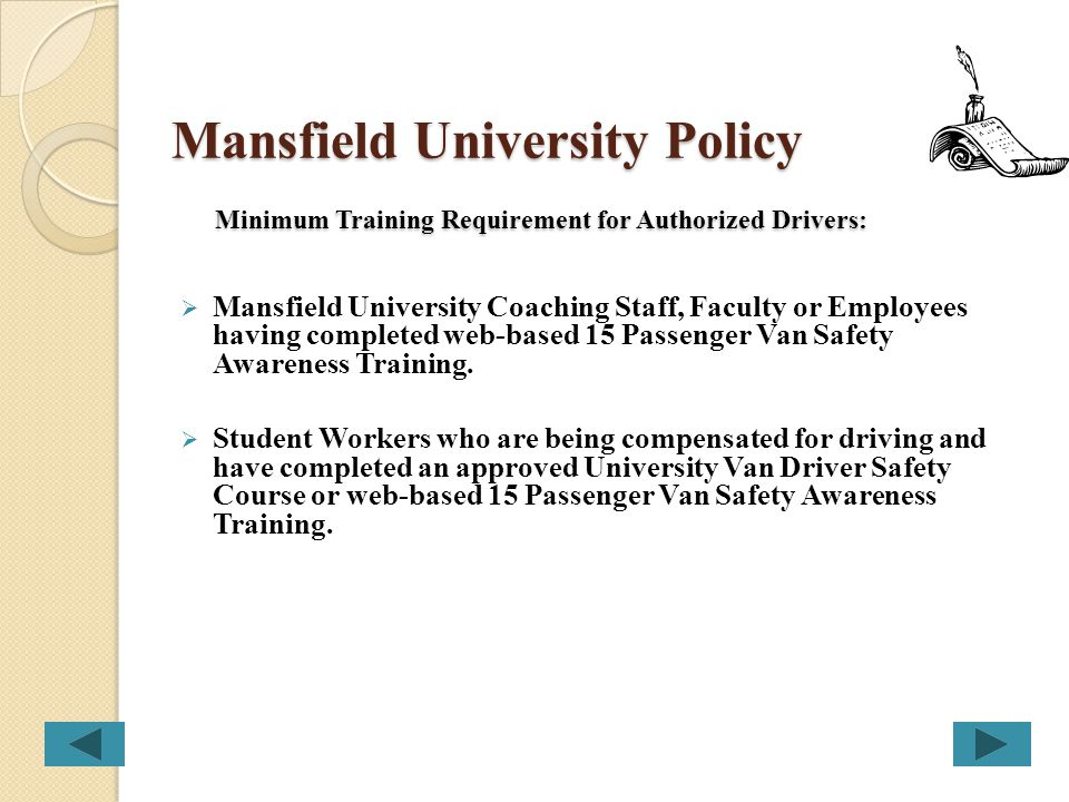 Mansfield University Policy Minimum Training Requirement for Authorized Drivers: