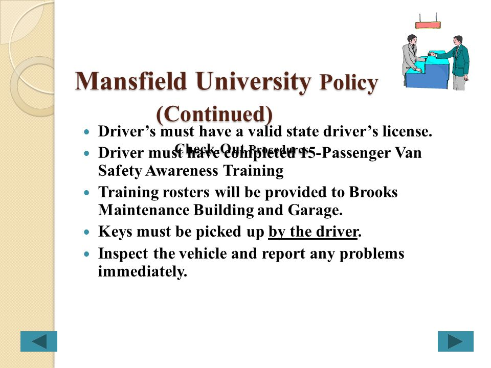 Mansfield University Policy (Continued) Check-Out Procedures