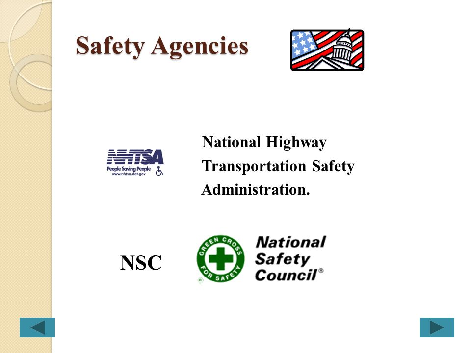 Safety Agencies National Highway Transportation Safety Administration.