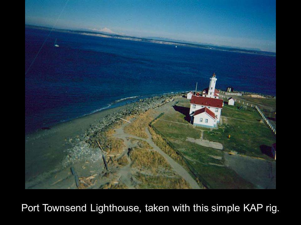 Port Townsend Lighthouse, taken with this simple KAP rig.